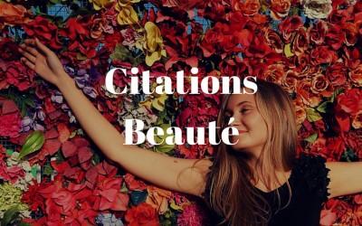 Citations Beauté