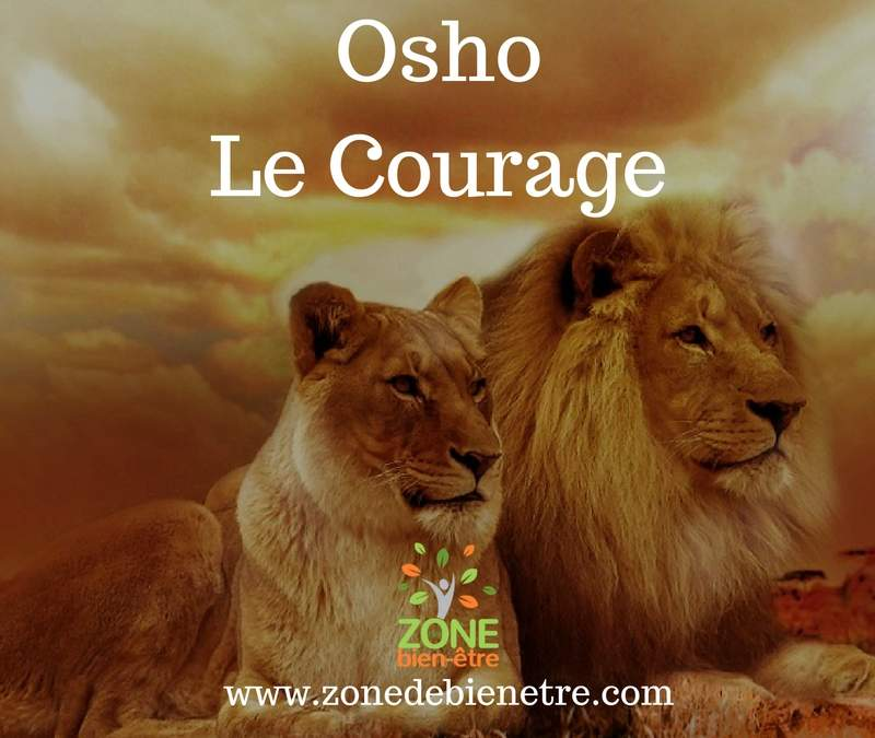 Le courage – Osho